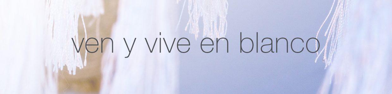 1241x300-02-venyviveenblanco-blancos